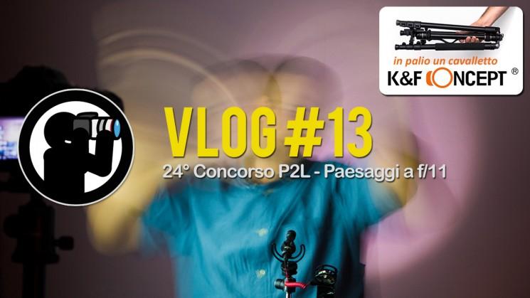 VLOG #13 - 24° Concorso P2L