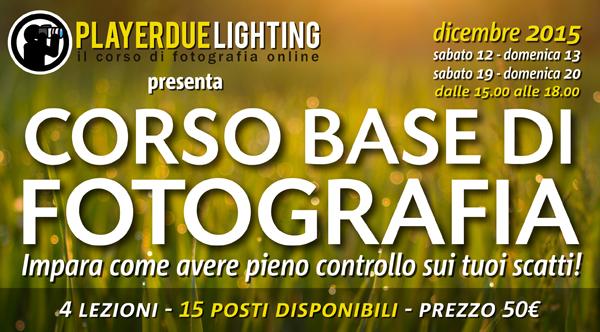 """P2L presenta """"Corso base di fotografia"""""""